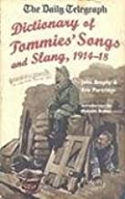 The Daily Telegraph - Dictionary of Tommies' Song and Slang 1914-18