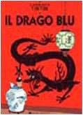 Le avventure di Tintin : Il Drago Blu