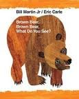 Brown Bear, Brown Bear, What Do You See? 40th (fourthy) edition Text Only