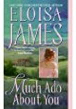 Eloisa James Essex Sisters series / Much Ado About You, Kiss Me Anabel, The Taming of the Duke, Pleasure for Pleasure (Ess...