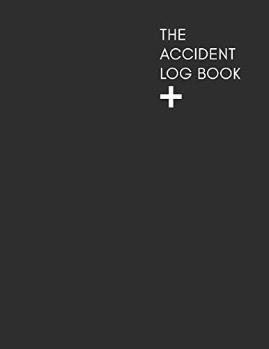 The Accident Log Book: A Health & Safety Incident Report Book perfect for schools offices and workplaces that have a legal or first aid requirement to ... slips, trips, falls and other hazards.