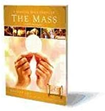 A Biblical Walk Through the Mass Student Pack: Understanding What We Say and Do in the Liturgy [With Biblical Walk Through the Mass Study Program]