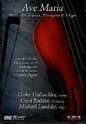 Ave Maria - Werke f?r Sopran, Trompete & Orgel [DVD] by Heike Hallaschka