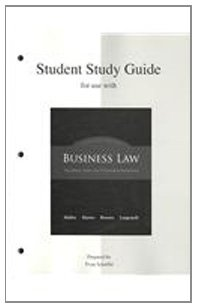 Student Study Guide to accompany Business Law: The Ethical, Global, and E-Commerce Environment