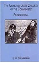 The Abducted Greek Children of the Communists: