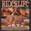 Neva Look Back by Riderlife