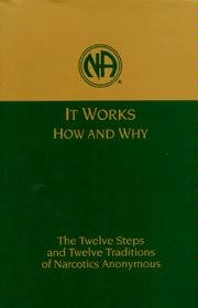 It Works How and Why: The Twelve Steps and Traditions of Narcotics Anonymous - Pocket Size Edition