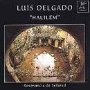 Halilem / Sephardic Traditional by Luis Delgado