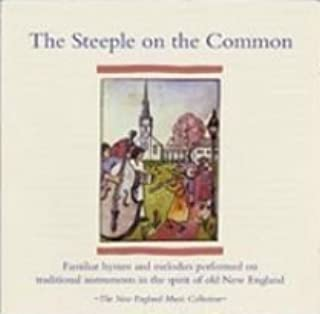 The Steeple on the Common The New England Music Collection