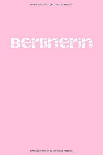 BERLINERIN Notizbuch | HAMBURGER Notizbuch: BERLINERIN Notizbuch - Tolles kariertes Berlin Notizbuch - 120 karierte Seiten um Notizen, Ideen, Gedanken ... | Geschenk für Berliner & Berlin Liebhaber
