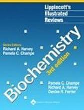 Biochemistry (Lippincott's Illustrated Reviews Series) by Pamela C. Champe (1-Aug-2004) Paperback