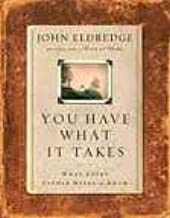 You Have What It Takes Publisher: Thomas Nelson