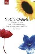 Die Dame in Blau /Die Klatschmohnfrau /Das Sonnenblumenmädchen: Drei Romane