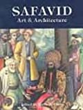 Safavid Art and Architecture