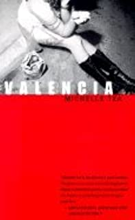 Valencia (00) by Tea, Michelle [Paperback (2000)]