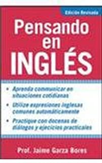 Pensando en ingles, edicion revisada - (thinking in english, revised edition)