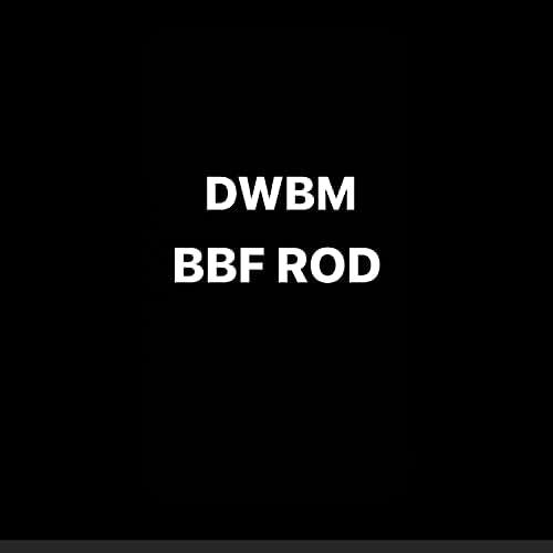 BBF ROD
