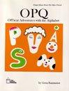 OPQ: Offbeat Adventures with the Alphabet