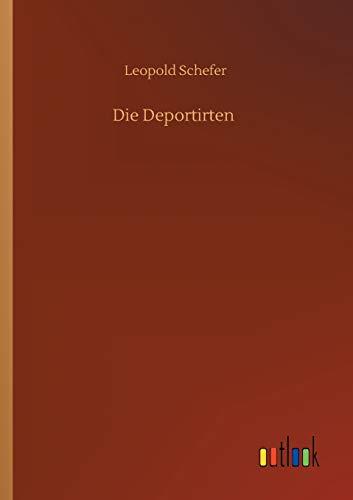 Die Deportirten