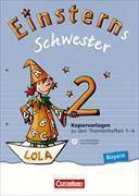 Einsterns Schwester. Sprache und Lesen - Bayern. 2. Jahrgangsstufe. Handreichungen für den Unterricht und Kopiervorlagen mit CD- 083535-5 und 083546-1 im Paket