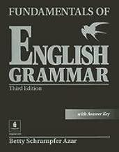 Fundamentals of English Grammar, with Answer Key 3RD EDITION