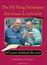 Fly Tying Techniques of Bob Clouser & Lefty Kreh: 50 years Behind the Vise (90 minutes Fly Tying Tutorial DVD)