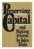 Preserving Capital and Making It Grow 0140072152 Book Cover