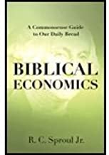 Biblical Economics (08) by Jr, RC Sproul [Hardcover (2008)]