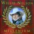 Millenium Collection von Willie Nelson