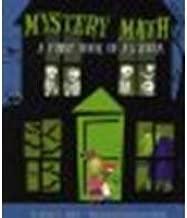 By David A. Adler Mystery Math: A First Book of Algebra [School & Library Binding]