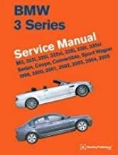 [(BMW 3 Series (E46) Service Manual 1999, 2000, 2001, 2002, 2003, 2004, 2005 : M3, 323i, 325i, 325xi, 328i, 330i, 330xi, Sedan, Coupe, Convertible, Sport Wagon)] [By (author) Bentley Publishers] published on (April, 2011)