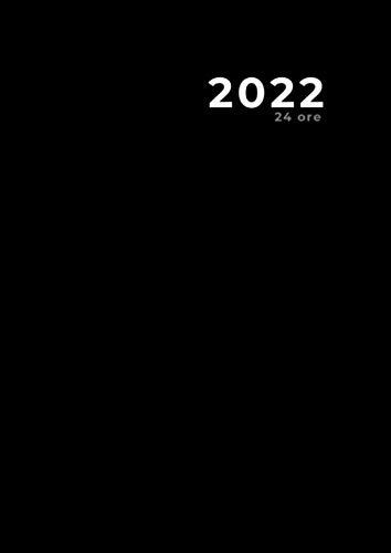 Agenda giornaliera 2022, 24 ore, nero classico (365 giorni): Agenda 2022   Notebook   formato grande - Formato A4   372 pagine   copertina del libro: opaca e flessibile