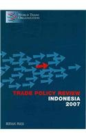 Trade Policy Review: Indonesia 2007