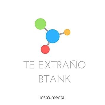 Te extraño Inspired (btank instrumental) (btank instrumental)