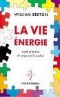 La vie énergie - Santé et lecture du corps par la couleur