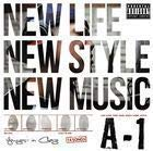 NEW LIFE,NEW STYLE,NEW MUSIC A-1