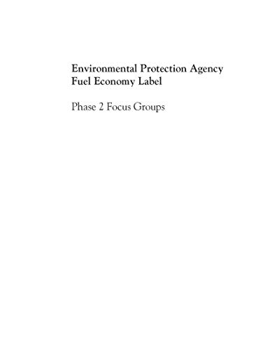 Environmental Protection Agency Fuel Economy Label: Phase 2 Focus Groups (English Edition)