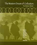 The Western Dream of Civilization: The Modern World Volume II (Volume 2)