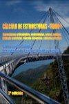 C�LCULO DE ESTRUCTURAS. Estructuras articuladas, reticuladas, arcos, cables, Cálculo matricial, cálculo dinámico, cálculo plástico