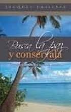 Busca La Paz Y Conservala (Spanish Edition)
