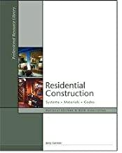 Residential Construction: Systems, Materials, Codes