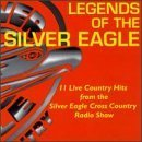 Legends Of The Silver Eagle : 11 Live Country Hits From The Silver Eagle Cross Country Radio Show by Vern Gosdin, Jerry Lee Lewis, Roger Miller, Corbin-Hanner Band, Carl Perkins (1997-06-17)