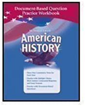 American History, Grades 6-8 Full Survey Document-based Questions Practice Workbook: Mcdougal Littell American History (McDougal Littell Middle School American History)