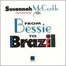 From Bessie To Brazil by Susannah McCorkle (1993-04-30)