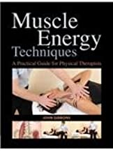 Muscle Energy Techniques A Practical Handbook for Physical Therapists by Gibbons, John ( AUTHOR ) Oct-30-2011 Paperback