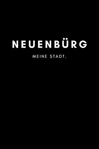 Neuenbürg: Notizbuch, Notizblock, Notebook | Punktraster, Punktiert, Dotted | DIN A5 (6x9 Zoll), 120 freie Seiten | Notizen, Termine, Ideen, Skizzen, ... | Deine Stadt, Dorf, Region, Liebe und Heimat
