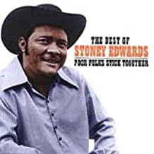 The Best of Stoney Edwards: Poor Folks Stick Together