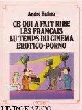 Ce qui a fait rire les Français au temps du cinéma érotico-porno