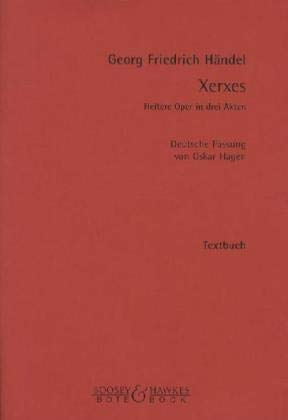 Xerxes: Heitere Oper in 3 Akten. Textbuch/Libretto.