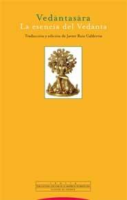 Vedantasara: La esencia del Vedanta (Pliegos de Oriente)